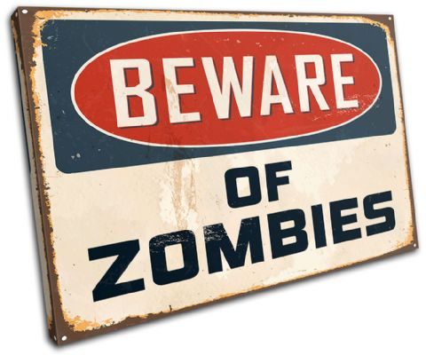 Poster Beware Zombies Humour - 13-0596(00B)-SG32-LO